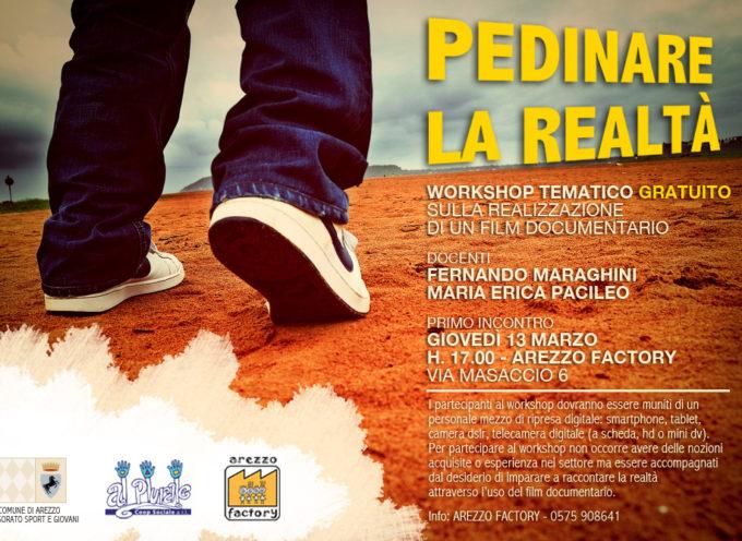 Pedinare la realtà – Workshop tematico gratuito sulla realizzazione di un film documentario
