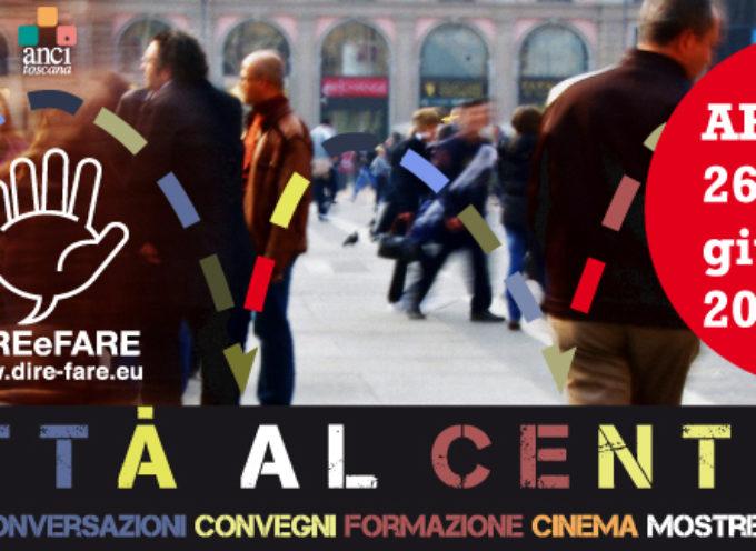 Dire&Fare torna ad Arezzo