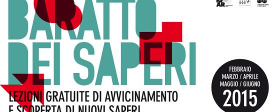 Ancora lezioni gratuite del Baratto dei Saperi_Primavera 2015