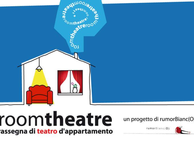 Torna la rassegna RoomTheatre: il teatro d'appartamento