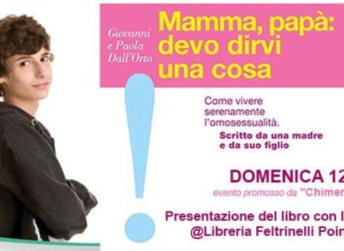 """Presentazione del libro """"Mamma, papà: devo dirvi una cosa"""" di Giovanni e Paola Dall'Orto (edizioni sOnda, 2012)"""