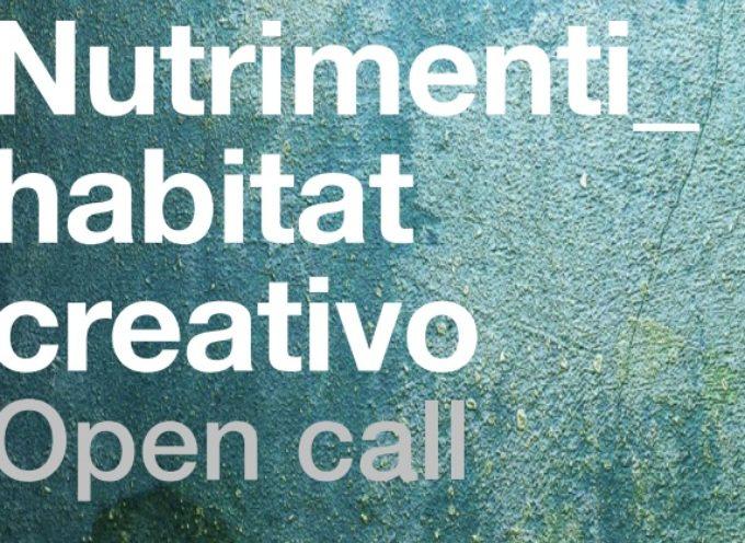 NUTRIMENTI_habitat creativo | Open Call 2016
