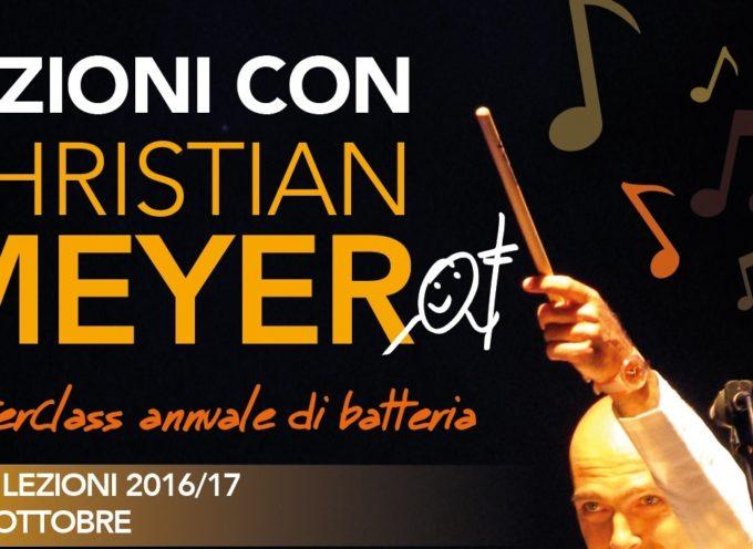 LEZIONI CON CHRISTIAN MEYER masterclass annuale di batteria