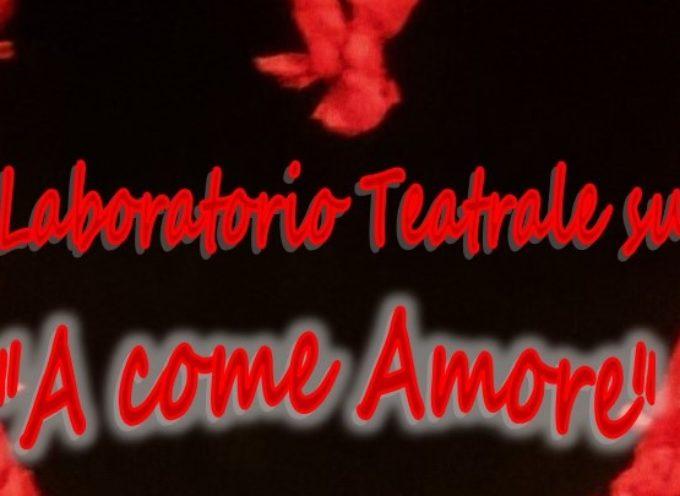 """""""A come amore"""": laboratorio teatrale a cura di Giacomo Andreini e Irene Ziller"""