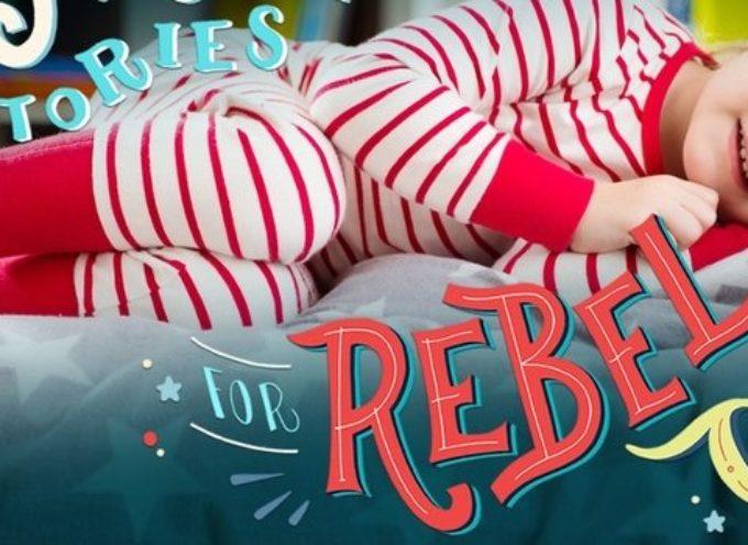 """Presentazione del libro: """"Storie della buonanotte per bambine ribelli"""", martedì 14 marzo presso la sede della Cooperativa Koinè di Arezzo"""