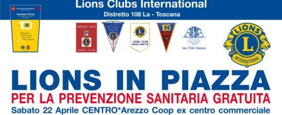 Lions in piazza: prevenzione gratuita sabato 22 aprile al Centro* Arezzo Coop