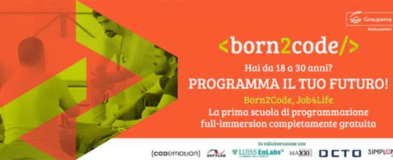 """1° Edizione di """"Born2Code"""", l'Academy di Coding per aspiranti sviluppatori informatici finalizzata all'apprendimento della programmazione web & mobile"""