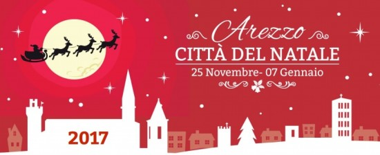 Arezzo Città del Natale 2017 – Dal 25 Novembre al 7 Gennaio