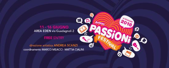 Arezzo Passioni Festival 2018 dall'11 al 16 giugno 2018