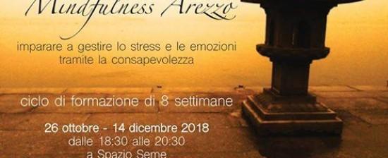 Mindfulness:ciclo di 8 settimane ad Arezzo