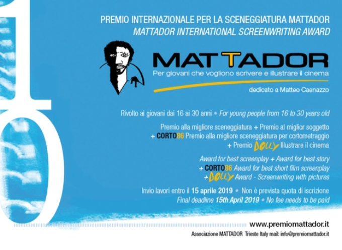 Premio Internazionale per la Sceneggiatura MATTADOR 2018/2019  dedicato a Matteo Caenazzo