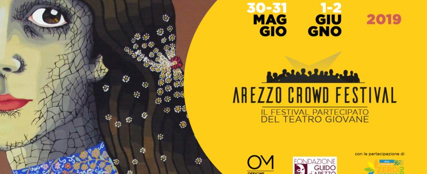 Arezzo Crowd Festival: festival partecipato del teatro giovane 30 e 31 maggio, 1 e 2 giugno