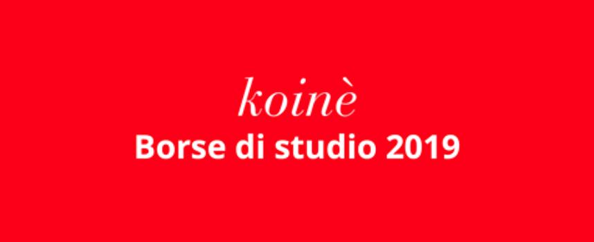 Borse di studio Koiné per figli dei soci e soci: scadenza 5 dicembre 2019