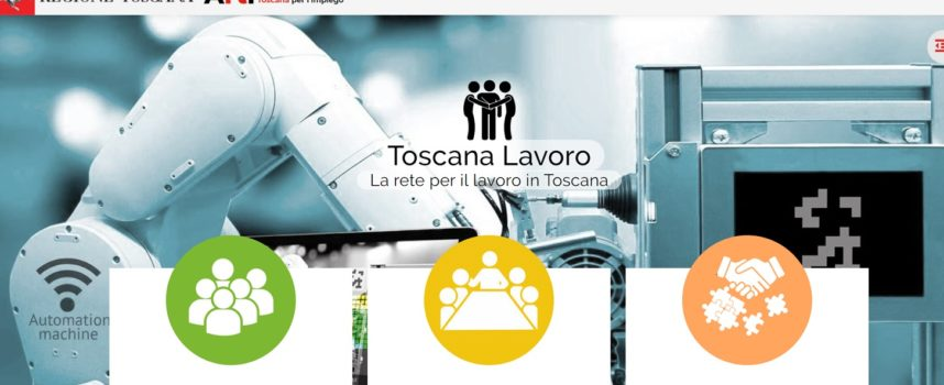Regione Toscana: nuova piattaforma di incrocio domanda e offerta di lavoro