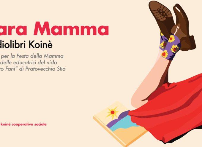 Nuovi audiolibri della Coop. sociale Koinè di Arezzo questa volta dedicati alla festa della mamma!