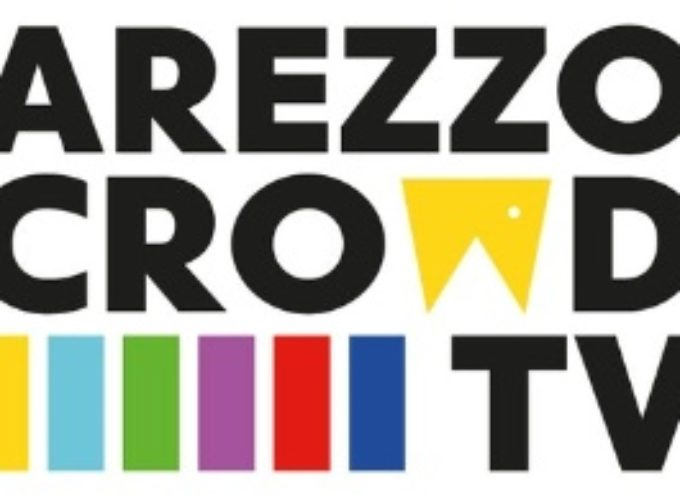 "Arezzo Crowd TV, la ""Netflix aretina"""