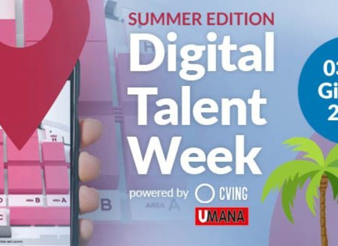 Digital Talent Week: career week digitale dal 3 al 9 giugno per incontrare le aziende ideata da Umana e CvIng