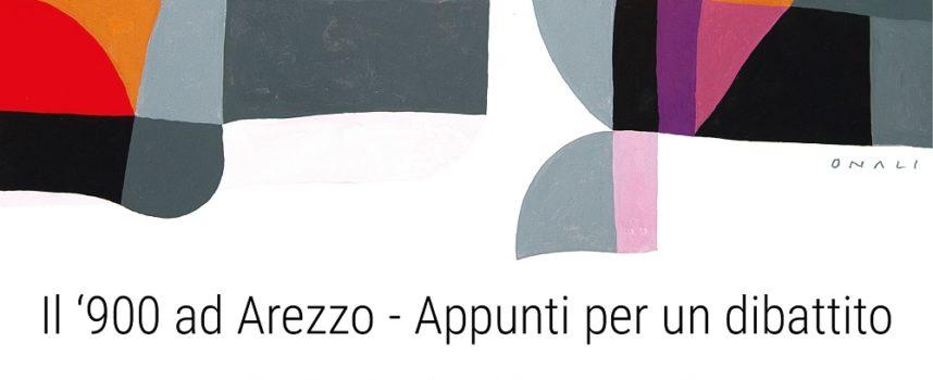 Il '900 ad Arezzo – appunti per un dibattito