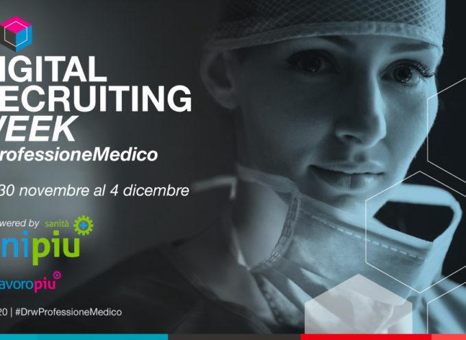 Digital Recruiting Week Professione Medico dedicata ai neo-specialisti in Medicina dal 30/11 al 6/12