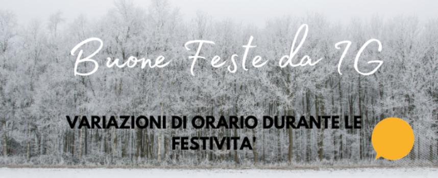 Buone feste da IG: info sulle aperture durante i giorni festivi