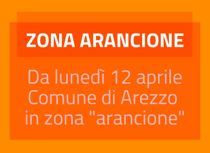 """Comune di Arezzo in zona """"Arancione"""" da lunedì 12 aprile"""