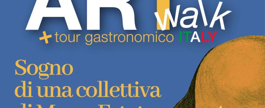 ARTwalk e Tour gastronomico ITALY : La mostra a cura di Villicana D'Annibale