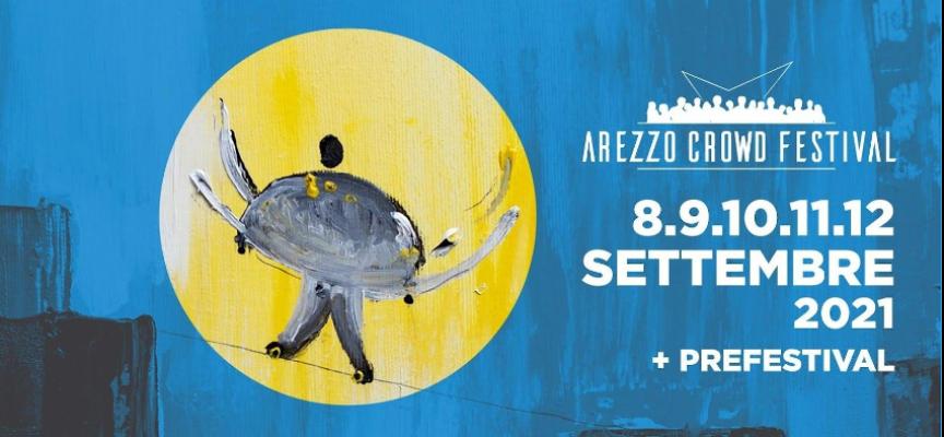 Arezzo Crowd Festival 2021: programma e anteprima