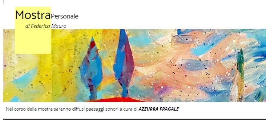 ColorARTe: Mostra Personale di Federica Mauro